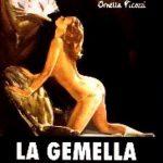 Gemella erotica, La