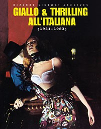 GIALLO & THRILLING ALL'ITALIANA 1931-1983