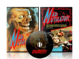 Ogroff, The Mad Mutilator